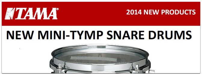 NAMM 2014 – TAMA Mini-Tymp SnareDrums