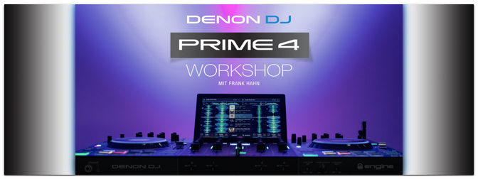 DENON DJ – Prime 4 Workshop am 16.01.2020!