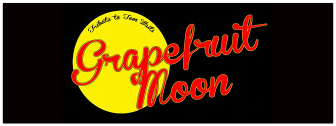 MUSIC STORE presents: GRAPEFRUIT MOON (playing Tom Waits)