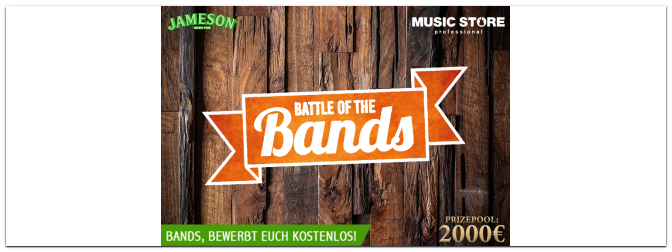 MUSIC STORE präsentiert: Battle of the Bands im Jameson Pub