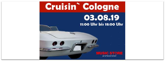 Cruisin' Cologne am 03.08. auf dem MUSIC STORE-Parkplatz