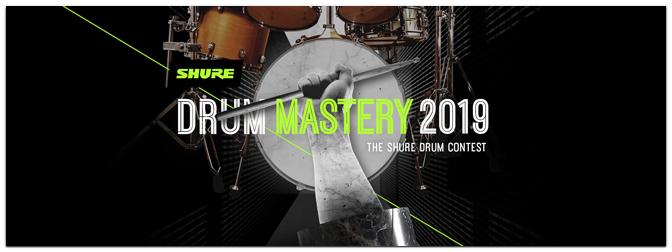 Neuer Shure-Wettbewerb: Drum Mastery 2019