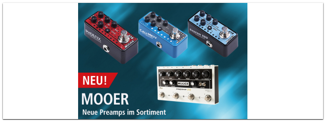 Neue Mooer-Preamps